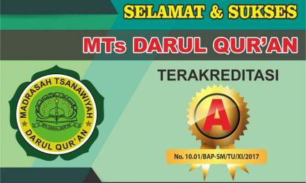"""Akreditasi """"A"""" Kembali di Raih MTs Darul Quran"""